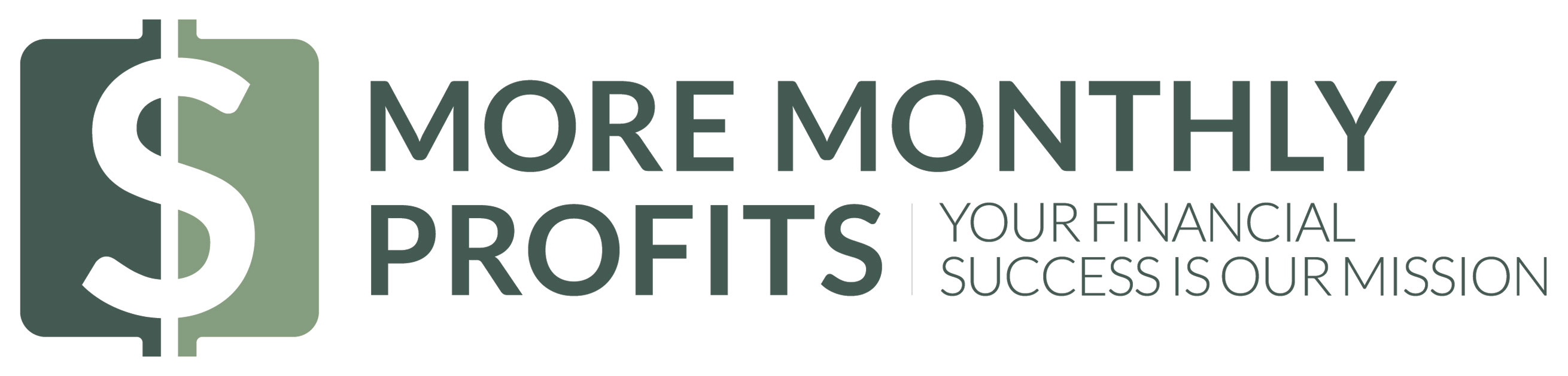More Monthly Profits - Your Financial Success Is Our Mission